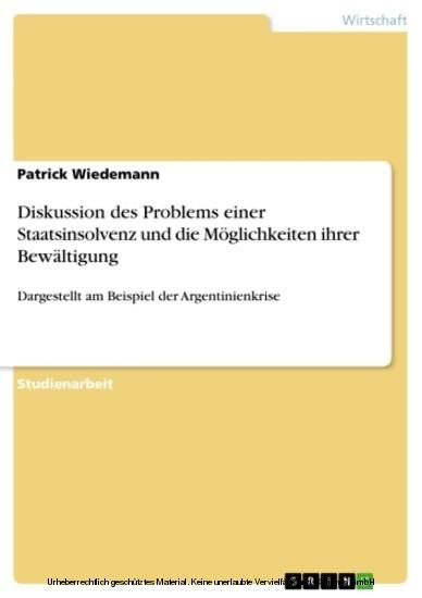 Diskussion des Problems einer Staatsinsolvenz und die Möglichkeiten ihrer Bewältigung - Blick ins Buch