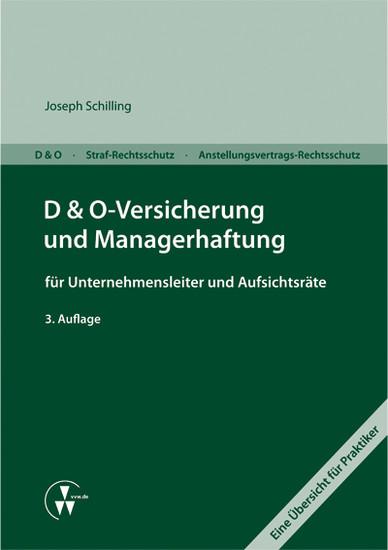 D&O-Versicherung und Managerhaftung für Unternehmensleiter und Aufsichtsräte - Blick ins Buch