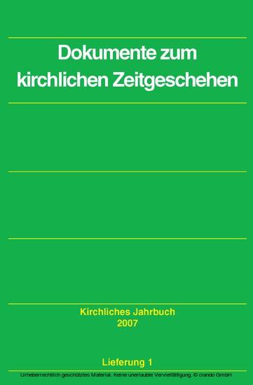 Dokumente zum kirchlichen Zeitgeschehen - Kirchliches Jahrbuch, Jg. 134, Lfg. 1 - Blick ins Buch