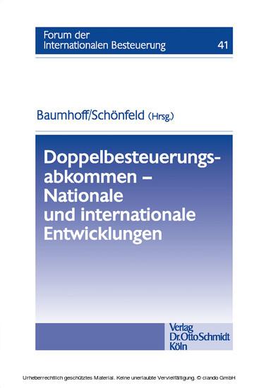 Doppelbesteuerungsabkommen - Nationale und internationale Entwicklungen - Blick ins Buch