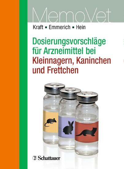 Dosierungsvorschläge für Arzneimittel bei Kleinnagern, Kaninchen und Frettchen - Blick ins Buch