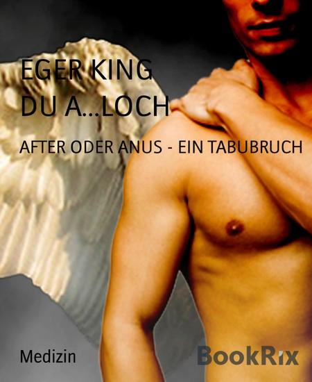 DU A...LOCH - Blick ins Buch