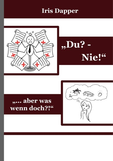 """Du? - Nie!"" - Blick ins Buch"
