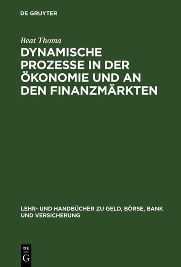 Dynamische Prozesse in der Ökonomie und an den Finanzmärkten - Blick ins Buch