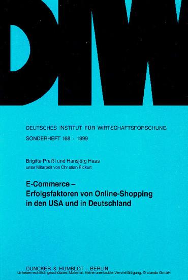 E-Commerce - Erfolgsfaktoren von Online-Shopping in den USA und in Deutschland. - Blick ins Buch