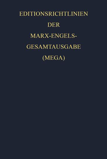 Editionsrichtlinien der Marx-Engels-Gesamtausgabe (MEGA) - Blick ins Buch