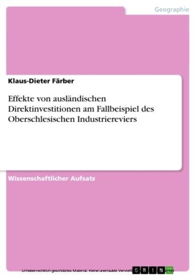 Effekte von ausländischen Direktinvestitionen am Fallbeispiel des Oberschlesischen Industriereviers - Blick ins Buch