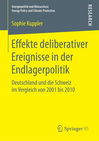 Effekte deliberativer Ereignisse in der Endlagerpolitik - Blick ins Buch