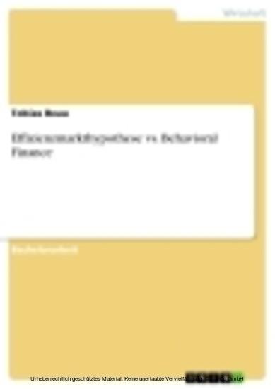Effizienzmarkthypothese vs. Behavioral Finance - Blick ins Buch