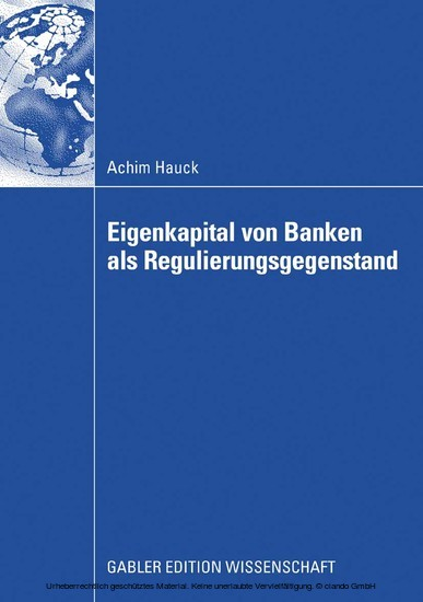 Eigenkapital von Banken als Regulierungsgegenstand - Blick ins Buch