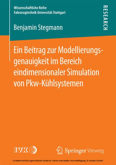 Ein Beitrag zur Modellierungsgenauigkeit im Bereich eindimensionaler Simulation von Pkw-Kühlsystemen - Blick ins Buch