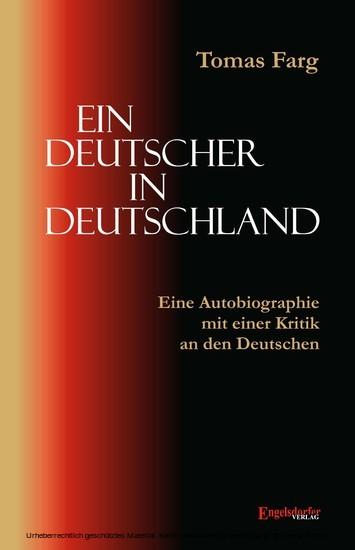 Ein Deutscher in Deutschland. Eine Autobiographie mit einer Kritik an den Deutschen - Blick ins Buch