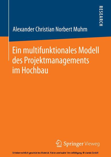 Ein multifunktionales Modell des Projektmanagements im Hochbau - Blick ins Buch