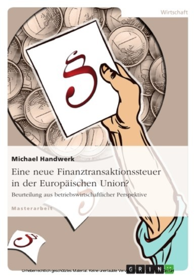 Eine neue Finanztransaktionssteuer in der Europäischen Union? - Blick ins Buch
