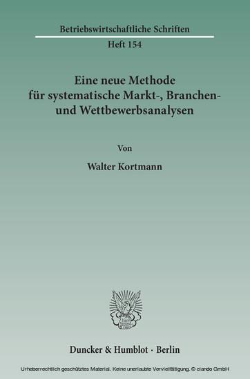 Eine neue Methode für systematische Markt-, Branchen- und Wettbewerbsanalysen. - Blick ins Buch