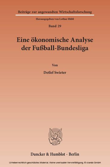 Eine ökonomische Analyse der Fußball-Bundesliga. - Blick ins Buch
