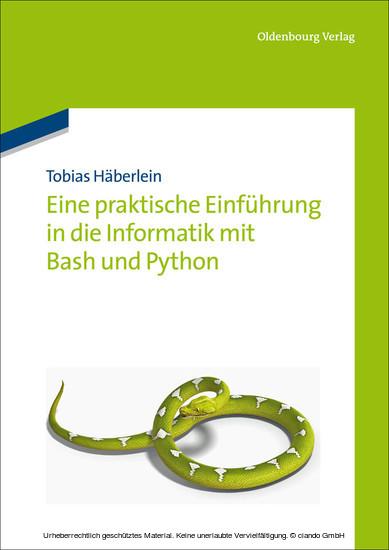 Eine praktische Einführung in die Informatik mit Bash und Python - Blick ins Buch
