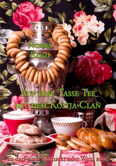 Auf eine Tasse Tee mit dem Kostja-Clan - Blick ins Buch