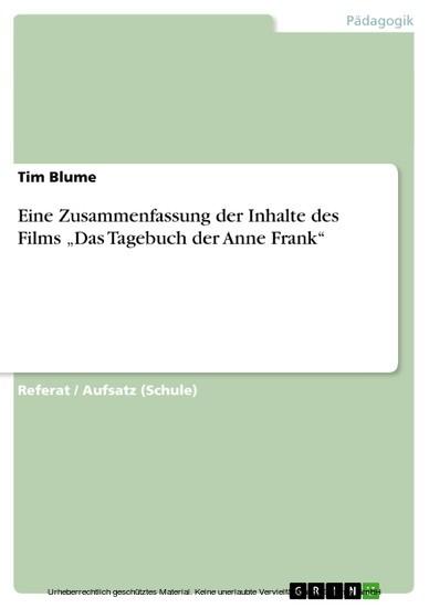 Eine Zusammenfassung der Inhalte des Films 'Das Tagebuch der Anne Frank' - Blick ins Buch