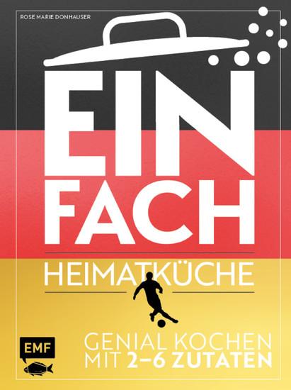Einfach - Heimatküche: Limitierte WM-Ausgabe - Blick ins Buch
