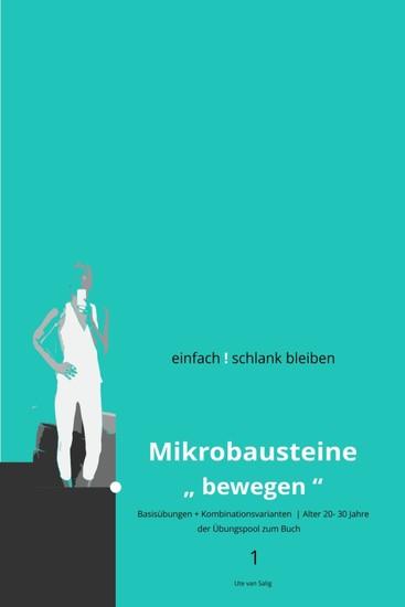 einfach ! schlank bleiben - Mikrobausteine 'bewegen' 1 - Blick ins Buch