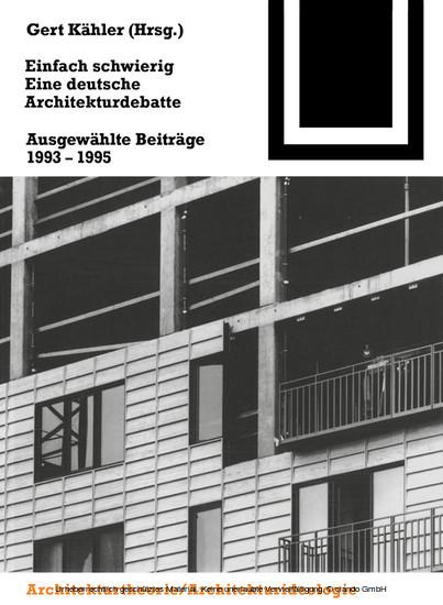 Einfach schwierig. Eine deutsche Architekturdebatte - Blick ins Buch