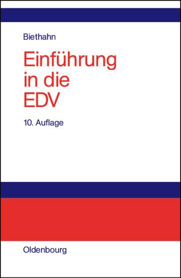 Einführung in die EDV für Wirtschaftswissenschaftler - Blick ins Buch