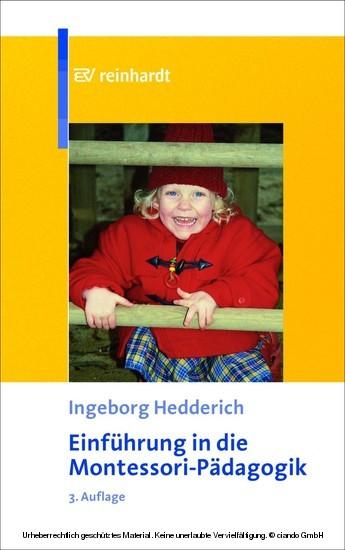 Einführung in die Montessori-Pädagogik - Theoretische Grundlagen und praktische Anwendung - Blick ins Buch