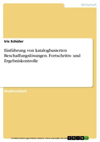 Einführung von katalogbasierten Beschaffungslösungen. Fortschritts- und Ergebniskontrolle - Blick ins Buch