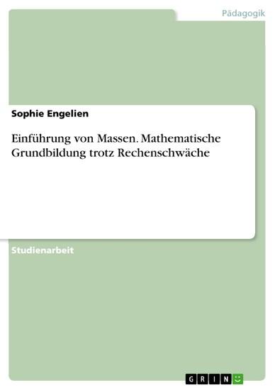 Einführung von Massen. Mathematische Grundbildung trotz Rechenschwäche - Blick ins Buch