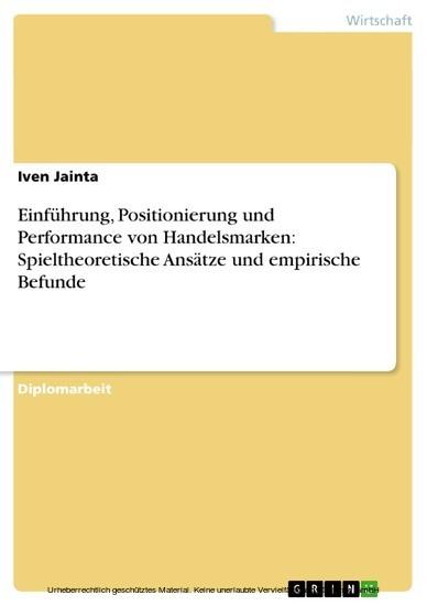 Einführung, Positionierung und Performance von Handelsmarken: Spieltheoretische Ansätze und empirische Befunde - Blick ins Buch