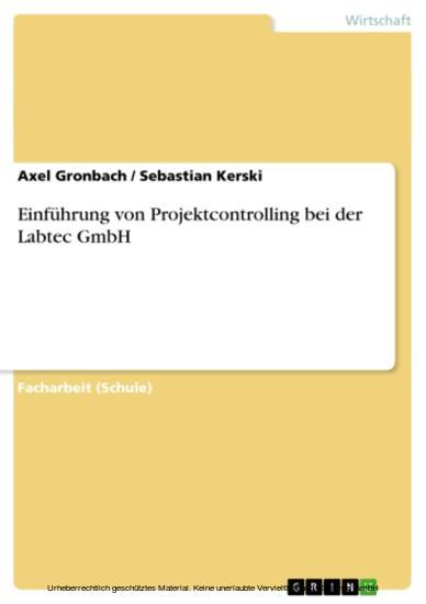 Einführung von Projektcontrolling bei der Labtec GmbH - Blick ins Buch