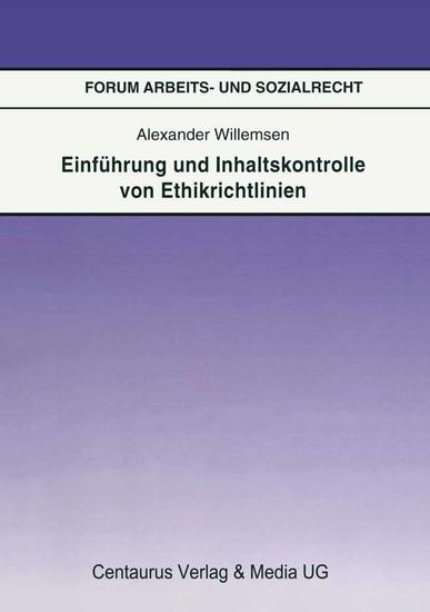Einführung und Inhaltskontrolle von Ethikrichtlinien - Blick ins Buch