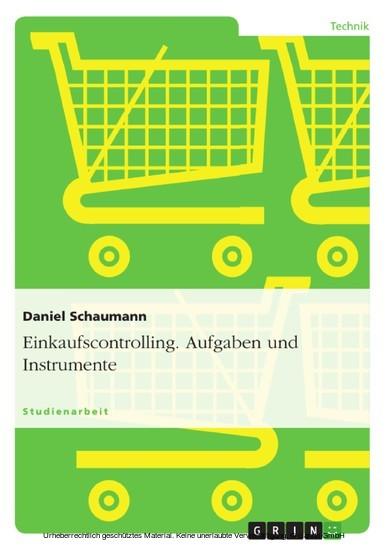 Einkaufscontrolling. Aufgaben und Instrumente - Blick ins Buch