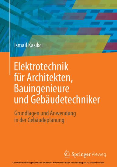 Elektrotechnik für Architekten, Bauingenieure und Gebäudetechniker - Blick ins Buch