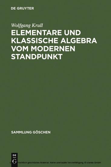 Elementare und klassische Algebra vom modernen Standpunkt - Blick ins Buch