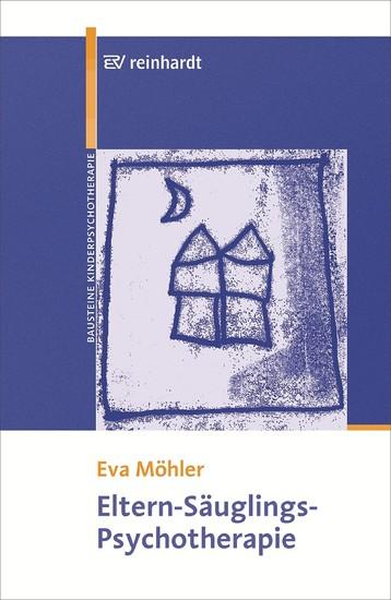 Eltern-Säuglings-Psychotherapie - Blick ins Buch