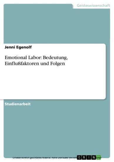 Emotional Labor: Bedeutung, Einflußfaktoren und Folgen - Blick ins Buch