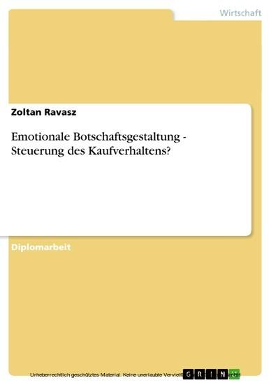 Emotionale Botschaftsgestaltung - Steuerung des Kaufverhaltens? - Blick ins Buch