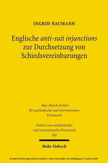 Englische anti-suit injunctions zur Durchsetzung von Schiedsvereinbarungen - Blick ins Buch