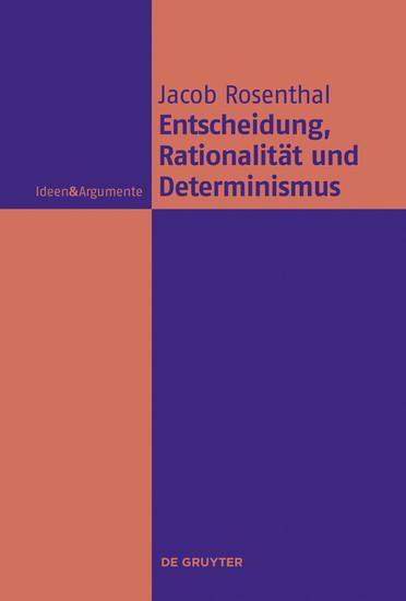Entscheidung, Rationalität und Determinismus - Blick ins Buch