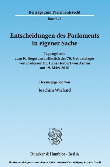 Entscheidungen des Parlaments in eigener Sache. - Blick ins Buch
