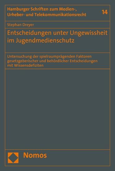 Entscheidungen unter Ungewissheit im Jugendmedienschutz - Blick ins Buch