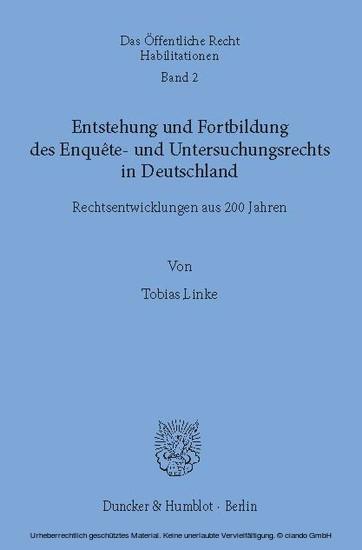 Entstehung und Fortbildung des Enquête- und Untersuchungsrechts in Deutschland. - Blick ins Buch