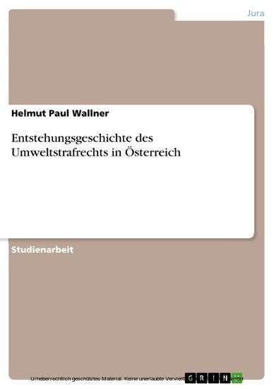 Entstehungsgeschichte des Umweltstrafrechts in Österreich - Blick ins Buch