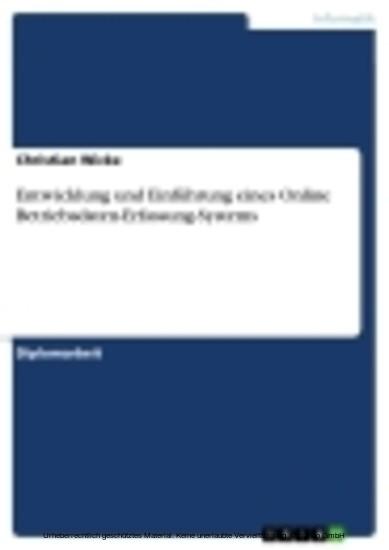 Entwicklung und Einführung eines Online Betriebsdaten-Erfassung-Systems - Blick ins Buch