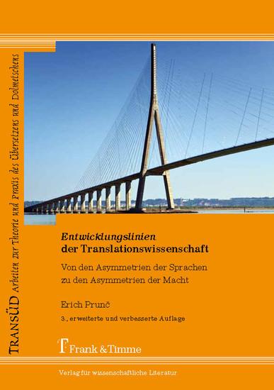 Entwicklungslinien der Translationswissenschaft - Blick ins Buch