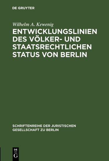 Entwicklungslinien des völker- und staatsrechtlichen Status von Berlin - Blick ins Buch