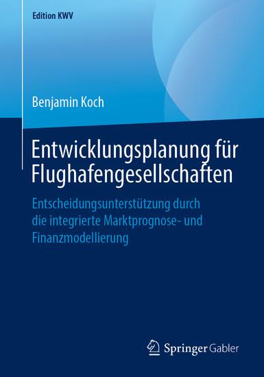 Entwicklungsplanung für Flughafengesellschaften - Blick ins Buch
