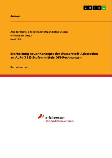 Erarbeitung neuer Konzepte der Wasserstoff-Adsorption an AuPd(111)-Stufen mittels DFT-Rechnungen - Blick ins Buch